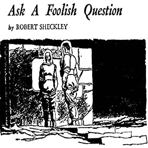 Ask a Foolish Question Audiobook