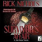 Survivor's Affair | Rick Nichols