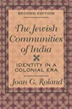img - for Jewish Communities of India: Identity in a Colonial Era by Joan G Roland (1998-05-01) book / textbook / text book