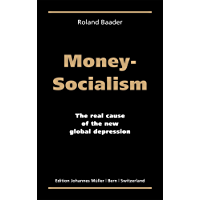 Money Socialism (English Edition)