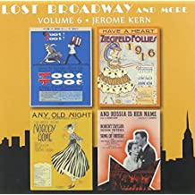 Lost Broadway And More - Volume 6 - Jerome Kern