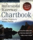 img - for Intracoastal Waterway Chartbook : Norfolk, Virginia, to Miami, Florida book / textbook / text book