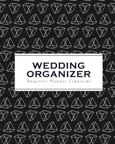 Wedding Organizer: Black Metrik | Beautiful Moment Creatures - Wedding Organizer Planner