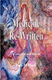 Mdeicine Rewritten, Ron Shefl, 1450737110