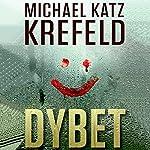 Dybet | Michael Katz Krefeld