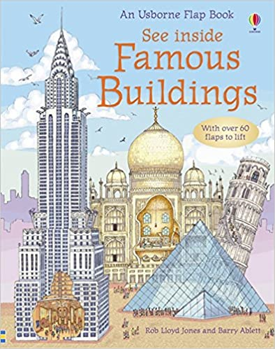 FAMOUS BUILDINGS See Inside