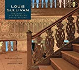 Louis Sullivan, Patrick F. Cannon and Louis H. Sullivan, 0764957716