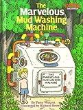 The Marvelous Mud Washing Machine, Patty Wolcott, 0679819266