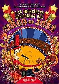 Las increíbles historias del Circo de José (La Brujula Y La Veleta) (Spanish