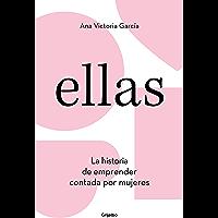 Ellas: La historia de emprender contada por mujeres