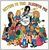 Blodwyn Pig - Getting To This by Blodwyn Pig (1994-07-01)