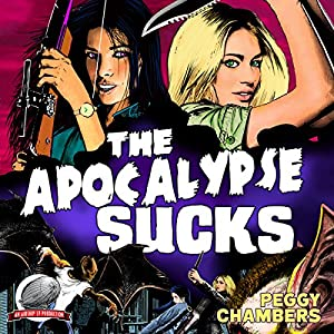 The Apocalypse Sucks Audiobook