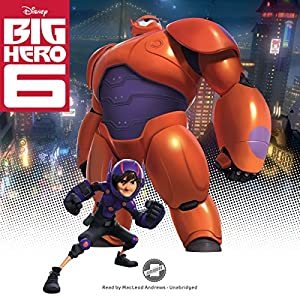 Big Hero 6 Audiobook
