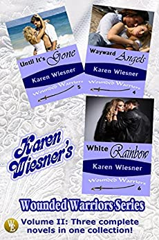 Wounded Warriors Collection Series Volume II: Books 4 - 6 by [Wiesner, Karen]
