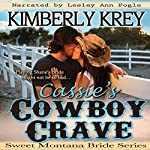 Cassie's Cowboy Crave: Sweet Montana Brides, Book 3 | Kimberly Krey