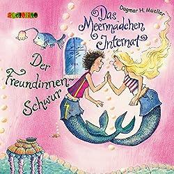 Der Freundinnen-Schwur (Das Meermädchen-Internat 2)