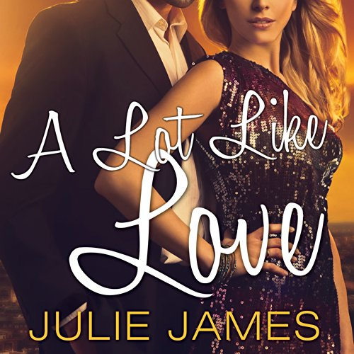 A Lot Like Love: FBI-US Attorney Series, Book 2 by Tantor Audio