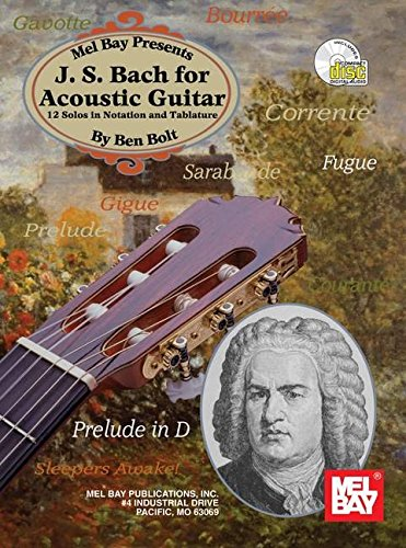 Mel Bay J. S. Bach for Acoustic Guitar: 12 Solos in Notation and Tablature by Brand: Mel Bay Publications, Inc.