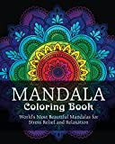 img - for Mandala Coloring Book: World's Most Beautiful Mandalas for Stress Relief and Relaxation book / textbook / text book
