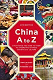 A practical and accessible guide to an ancient but rapidly changing culture—now revised and updatedPerfect for business, pleasure, or armchair travelers, China A to Z explains the customs, culture, and etiquette essential for any trip or for...