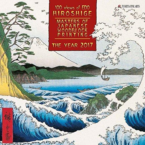 Hiroshige – Japanese Woodblock Painting 2017: Kalender 2017 (Fine Arts)