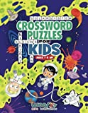 Crossword Puzzles for Kids Ages 7 & Up: Reproducible Worksheets for Classroom & Homeschool Use (Woo! Jr. Kids Activities Books)