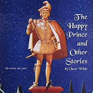 The Happy Prince and Other Stories Hörbuch