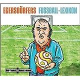 Egersdörfers Fussball-Lexikon, Audio-CD: Eine Trainigsstunde von und mit Matthias Egersdörfer