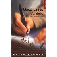 Good Essay Writing: A Social Sciences Guide (Published in association with The Open University)