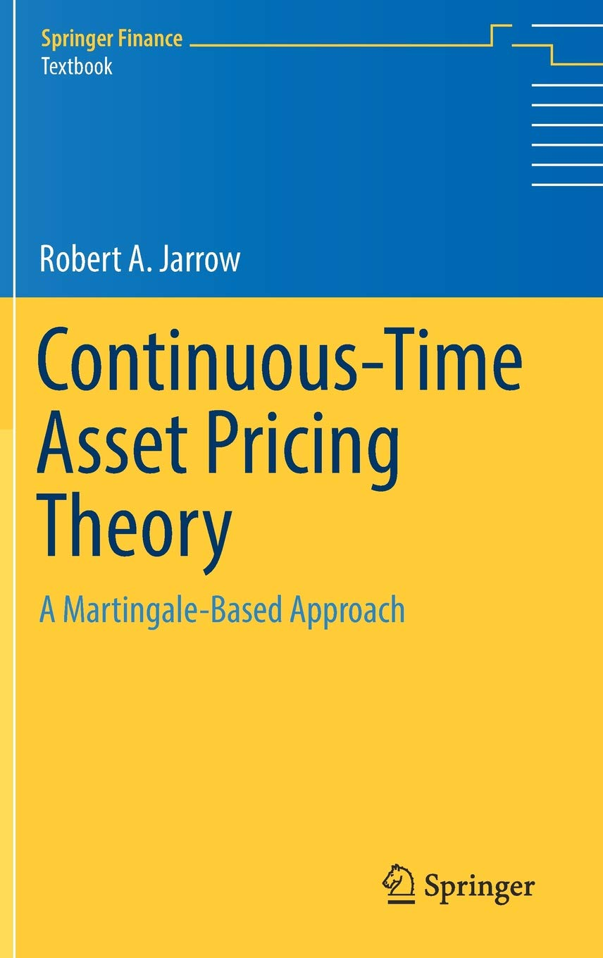 Continuous-Time Asset Pricing Theory: A Martingale-Based Approach (Springer Finance) pdf epub