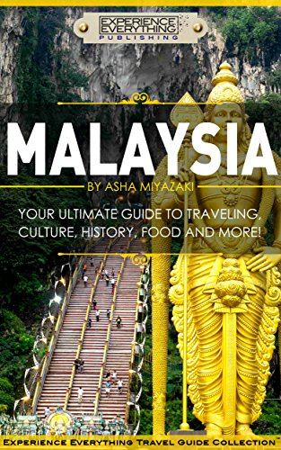 malaysia-your-ultimate-guide-to-travel-culture-history-food-and-more-experience-everything-travel-gu
