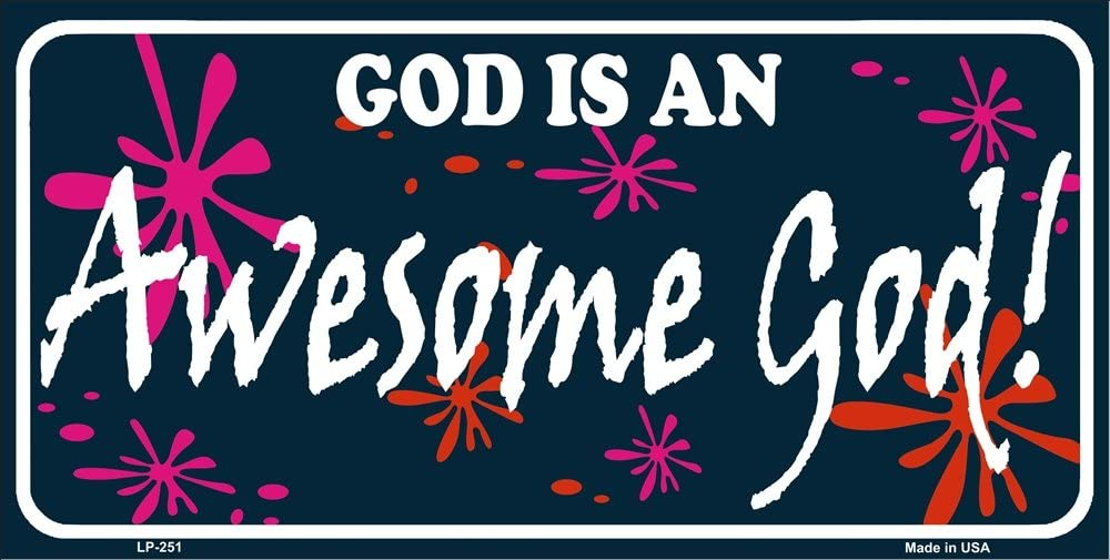 God is an Awesome God Aluminum Automotive Novelty License Plate Tag Sign