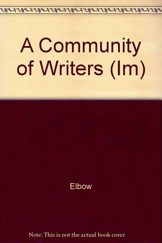 Read Online A Community of Writers (Im) pdf epub