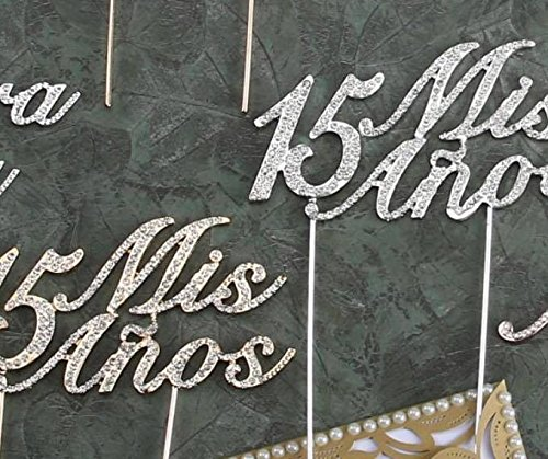 Mis Quince Años 15 Quinceanera Cake Topper with Silver Rhin