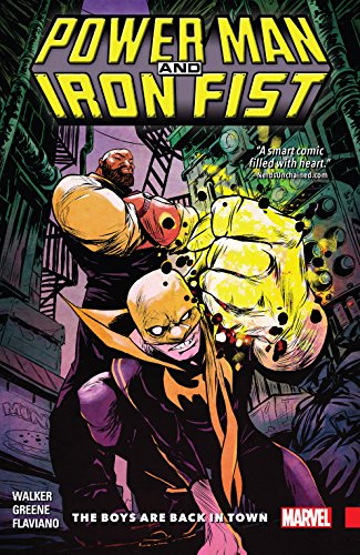 Power Man and Iron Fist Vol. 1: The Boys Are Back In Town (Power Man and Iron Fist (2016-2017))