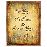 Cheap Wood-Framed No Yoga No Peace Metal Sign, Health and Well-being, Yoga, Greeting on reclaimed, rustic wood