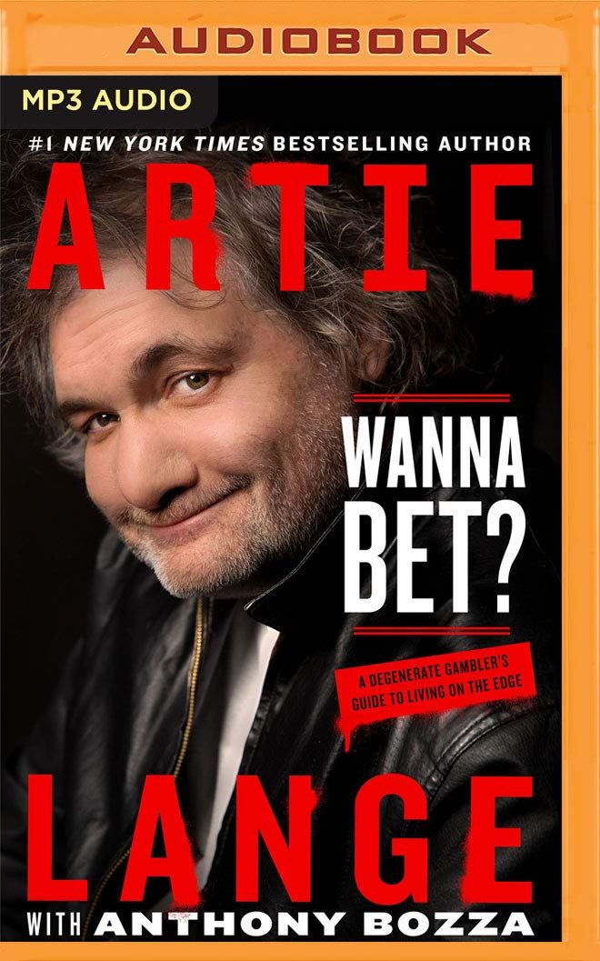 Wanna Bet?: A Degenerate Gambler's Guide to Living on the Edge pdf