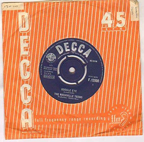 NASHVILLE TEENS - GOOGLE EYE - 7 inch vinyl / 45 record (Eyes Google)