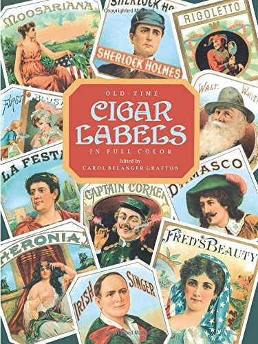Old-Time Cigar Labels in Full Color (Dover Pictorial Archive) ()