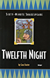 Twelfth Night: Sixty-Minute Shakespeare Series