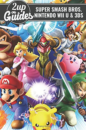 Price comparison product image Super Smash Bros. - Nintendo Wii U & 3DS Strategy Guide & Game Walkthrough – Cheats,  Tips,  Tricks,  AND MORE!