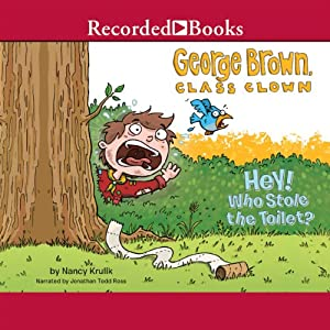 George Brown, Class Clown, Book 8: Hey! Who Stole the Toilet? Audiobook