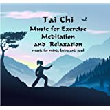 Tai Chi Tibetan Music CD - Exercise, Meditation, Relaxation. 7 Serene, slow-tempo, Eastern, Oriental Music Tracks chosen for Tai Chi, Meditation, Relaxation and Inner Peace.