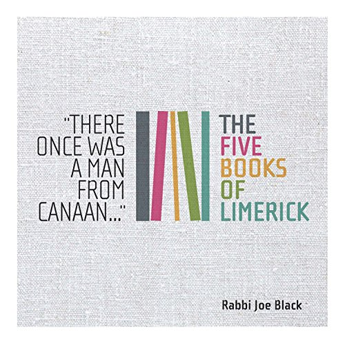 There Once Was a Man From Canaan: The Five Books of Limerick