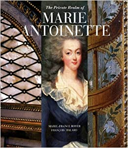 Book The Private Realm of Marie Antoinette
