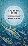 #9: Eye of the Shoal: A Fishwatcher's Guide to Life, the Ocean and Everything