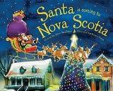 Santa Is Coming to Nova Scotia, Steve Smallman, 1492607096