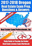 2017-2018 Oregon Real Estate Exam Prep Questions and Answers: Study Guide to Passing the Broker Real Estate License Exam Effortlessly