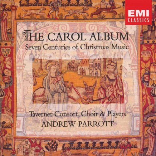 Carols Cd Album - The Carol Album: Seven Centuries of Christmas Music