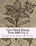 Cross Stitch Patterns From 1660 Vol. 2